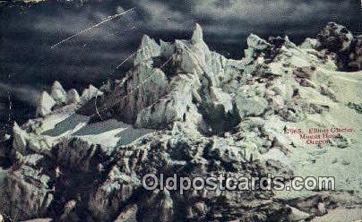 Elliott Glacier - Mt Hood, Oregon OR Postcard