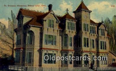 St Francis Hospital - Baker City, Oregon OR Postcard