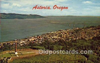 Astoria, Oregon ;      :             Astoria, OR Postcard