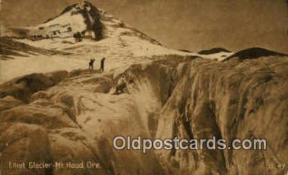 Elliot Glacier - Mt Hood, Oregon OR Postcard