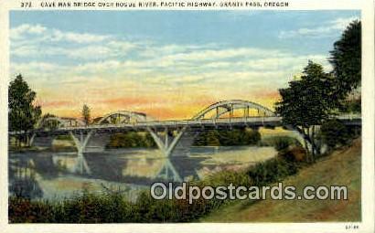 Cave Man Bridge, Rogue River - Grants Pass, Oregon OR Postcard