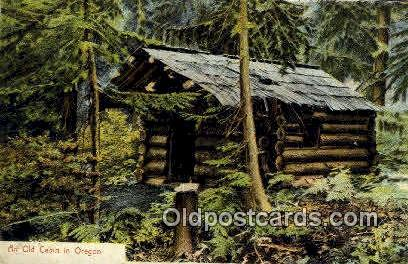 Old Cabin - Misc, Oregon OR Postcard