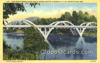 Cave Man's Bridge, Rogue River - Grants Pass, Oregon OR Postcard