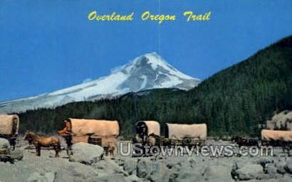 Oregon Trail - Mt Hood Postcard