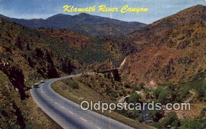Klamath River Canyon, OR  ;      :      Klamath River Canyon, Oregon Postcard