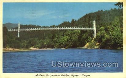 Historic Suspension Bridge - Agness, Oregon OR Postcard