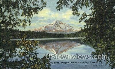 Reflection in Lost Lake - Mt Hood, Oregon OR Postcard