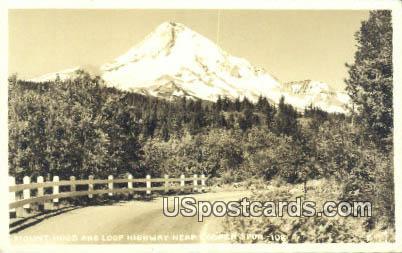 Real Photo Loop Highway - Mt Hood, Oregon OR Postcard