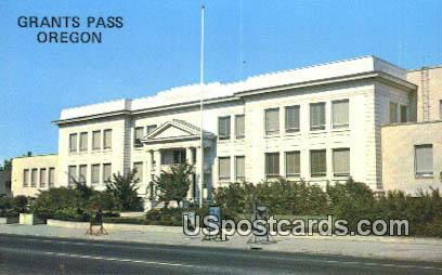 Josephine County Courthouse - Grants Pass, Oregon OR Postcard