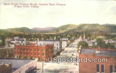 Sixth Street - Grants Pass, Oregon OR Postcard