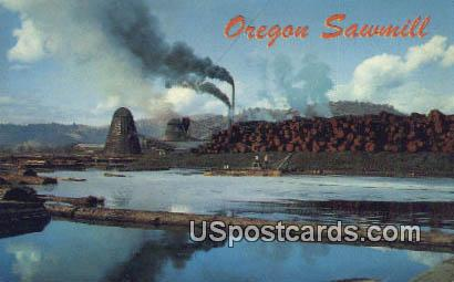 Typical Sawmill - Misc, Oregon OR Postcard