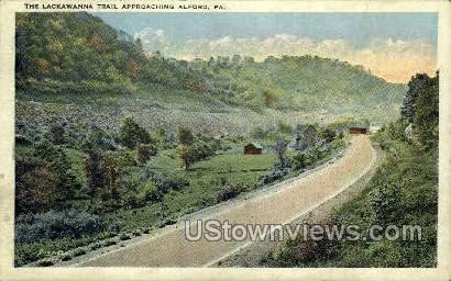 Lackawanna Trail - Alford, Pennsylvania PA Postcard