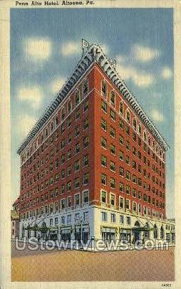 Penn Alto Hotel - Altoona, Pennsylvania PA Postcard