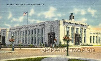 US Post Office - Allentown, Pennsylvania PA Postcard