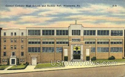 Central Catholic High School - Allentown, Pennsylvania PA Postcard