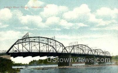 Lehigh River Bridge - Allentown, Pennsylvania PA Postcard