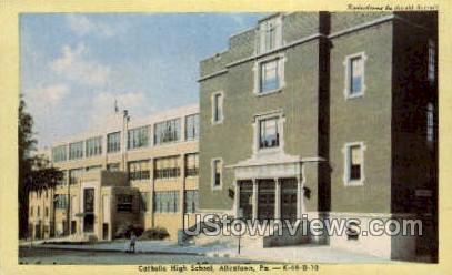 Catholic High School - Allentown, Pennsylvania PA Postcard