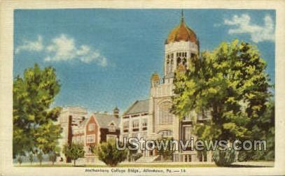 Muhlenberg College Bldgs - Allentown, Pennsylvania PA Postcard