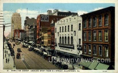 Hamilton Street - Allentown, Pennsylvania PA Postcard