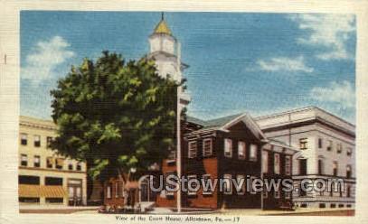 Court House, Allentown - Pennsylvania PA Postcard