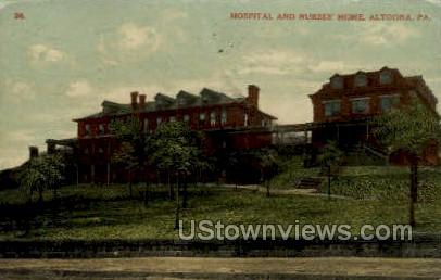 Hopsital & Nurses Home - Altoona, Pennsylvania PA Postcard