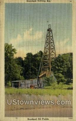 Bradford Oil Fields - Pennsylvania PA Postcard