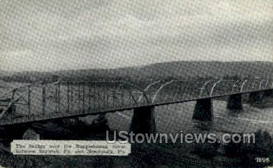 Bridge over Susquehanna River - Berwick, Pennsylvania PA Postcard