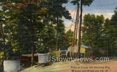 Natural Crude Oil Drilling Rig - Bradford, Pennsylvania PA Postcard
