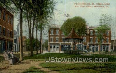 Public Square, St. James Hotel - Bradford, Pennsylvania PA Postcard