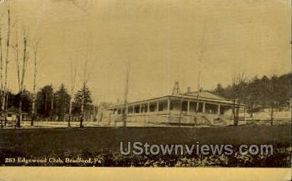 Edgewood Club - Bradford, Pennsylvania PA Postcard