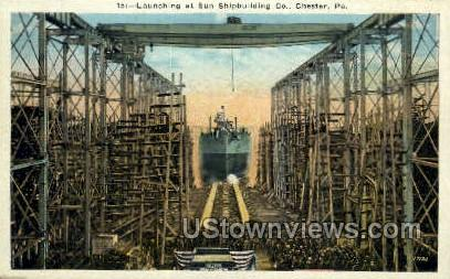 Sun Shipbuilding Co. - Chester, Pennsylvania PA Postcard