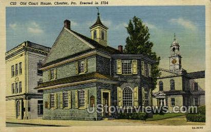 Old Court House, 1724 - Chester, Pennsylvania PA Postcard