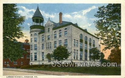 Larkin School - Chester, Pennsylvania PA Postcard