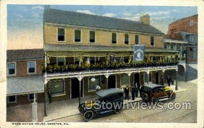 Washington House - Chester, Pennsylvania PA Postcard