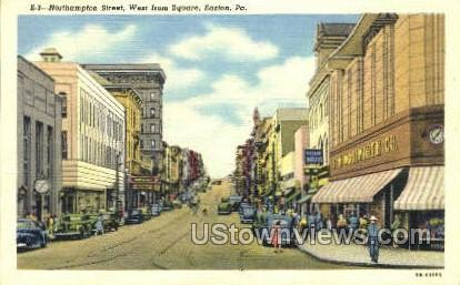 Northampton Street - Easton, Pennsylvania PA Postcard