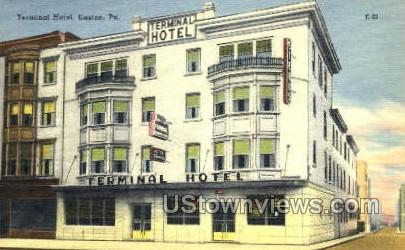 Terminal Hotel - Easton, Pennsylvania PA Postcard