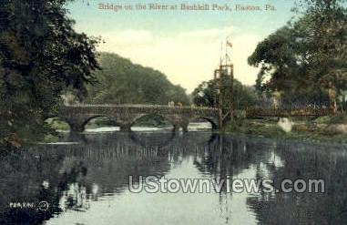 Bushkill Park - Easton, Pennsylvania PA Postcard