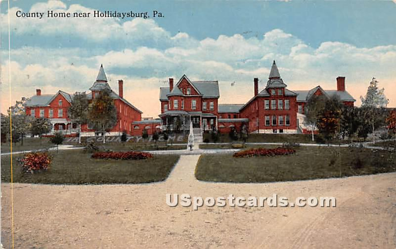 County Home Near - Hollidaysburg, Pennsylvania PA Postcard