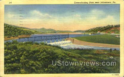 Quemahoning Dam - Johnstown, Pennsylvania PA Postcard