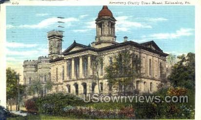 Armstrong County Court House - Kittanning, Pennsylvania PA Postcard