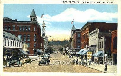 Market Street - Kittanning, Pennsylvania PA Postcard
