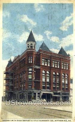 Safe Deposit & Title Quaranty Co. - Kittanning, Pennsylvania PA Postcard