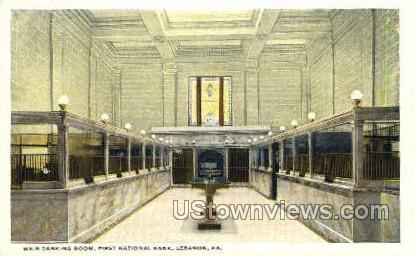 First National Bank - Lebanon, Pennsylvania PA Postcard