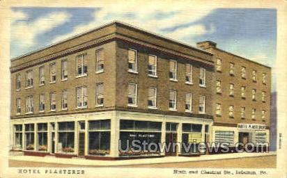Hotel Plasterer - Lebanon, Pennsylvania PA Postcard