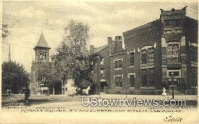 Market Square, Cumberland Street - Lebanon, Pennsylvania PA Postcard