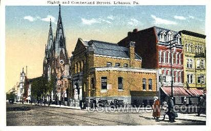 Eighth & Cumberland Streets - Lebanon, Pennsylvania PA Postcard