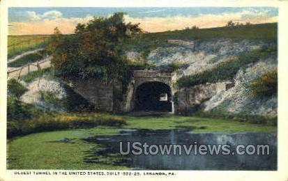 Oldest Tunnel, 1822-23 - Lebanon, Pennsylvania PA Postcard