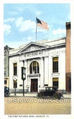 The First National Bank - Lebanon, Pennsylvania PA Postcard