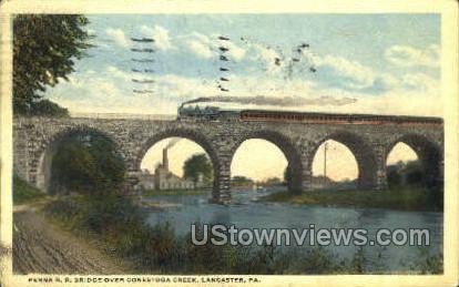 Penna R.R. Bridge, Conestoga Creek - Lancaster, Pennsylvania PA Postcard