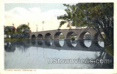 Witmer's Bridge - Lancaster, Pennsylvania PA Postcard